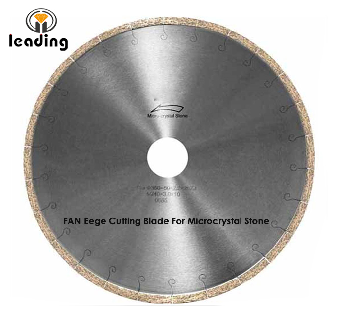 Bridge Saw Blade - FAN Edge Cutting Blade For Microcrystal Stone