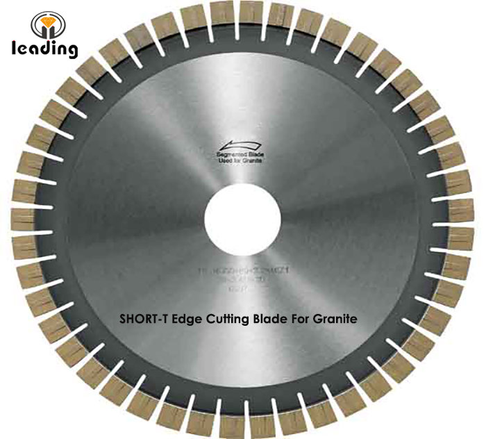 Bridge Saw Blade - SHORT-T Edge Cutting Blade And Segment For Granite